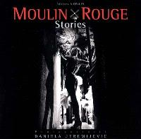 Moulin-Rouge stories