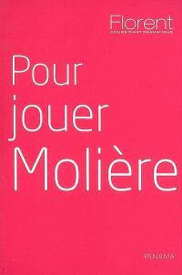 Pour jouer Molière