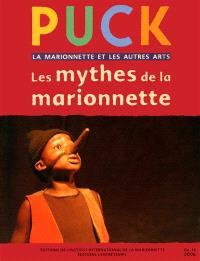 Puck. n° 14, Les mythes de la marionnette