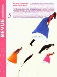 Revue de la Bibliothèque nationale de France. n° 5, Archives, patrimoine et spectacle vivant