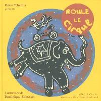 Roule le cirque : exposition, Châtellerault, Musée auto-moto-vélo, 24 juin-16 septembre 2001