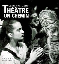 Théâtre : un chemin