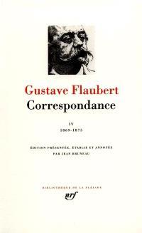 Correspondance. Volume 4, Janvier 1869-décembre 1875