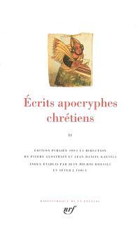 Ecrits apocryphes chrétiens. Volume 2