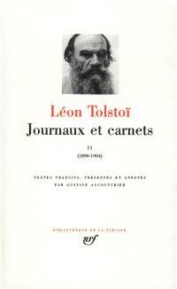 Journaux et carnets. Volume 2, 1890-1904