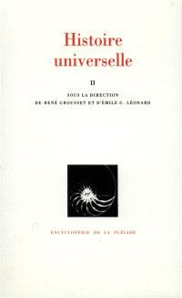 Histoire universelle. Volume 2, De l'Islam à la Réforme, l'expansion arabe