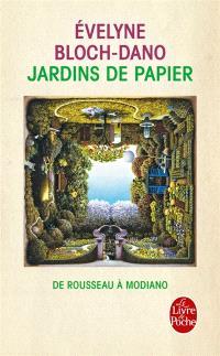Jardins de papier : de Rousseau à Modiano