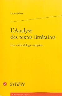 L'analyse des textes littéraires : une méthodologie complète