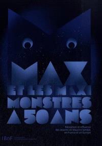 Max et les maximonstres a 50 ans : réception et influence des oeuvres de Maurice Sendak en France et en Europe