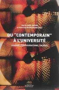 Du contemporain à l'université : usages, configurations, enjeux