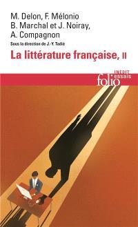 La littérature française : dynamique & histoire. Volume 2