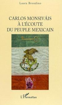 Carlos Monsivais à l'écoute du peuple mexicain