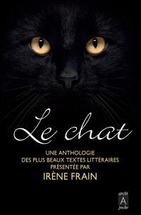 Le chat : une anthologie des plus beaux textes littéraires