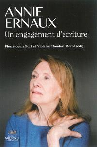 Annie Ernaux : un engagement d'écriture