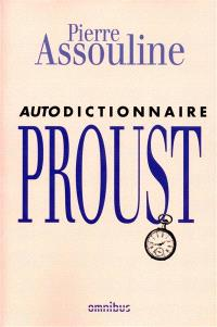 Autodictionnaire Proust
