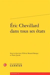Eric Chevillard dans tous ses états