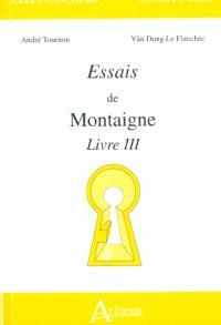 Essais de Montaigne, livre III