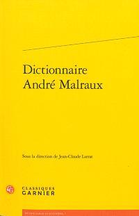 Dictionnaire André Malraux