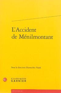 L'accident de Ménilmontant : actes du colloque organisé au pavillon du Carré de Baudoin les 12 et 13 octobre 2012