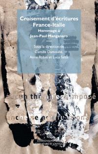 Croisement d'écritures France-Italie : hommage à Jean-Paul Manganaro