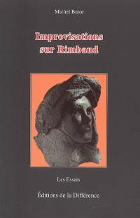 Improvisations sur Rimbaud