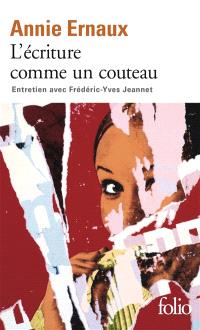 L'écriture comme un couteau : entretien avec Frédéric-Yves Jeannet