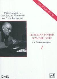 Le roman somme d'André Gide : Les faux-monnayeurs