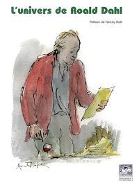 L'univers de Roald Dahl : actes du colloque, 12 et 13 octobre 2006