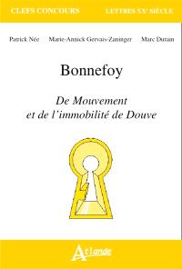 Bonnefoy, Du mouvement et de l'immobilité de Douve