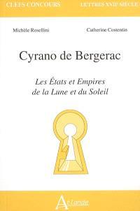 Cyrano de Bergerac : Les Etats et Empires de la Lune et du Soleil