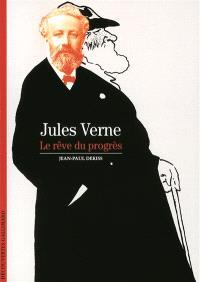 Jules Verne : le rêve du progrès