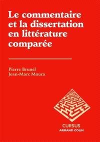 Le commentaire et la dissertation en littérature comparée