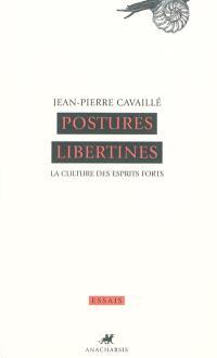 Postures libertines : la culture des esprits forts