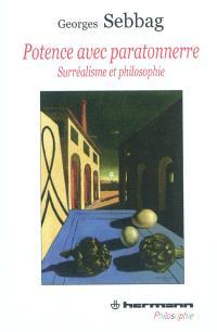 Potence avec paratonnerre : surréalisme et philosophie