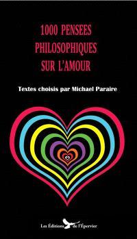 1.000 pensées philosophiques sur l'amour