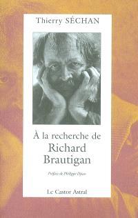 A la recherche de Richard Brautigan