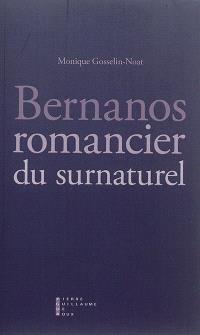 Bernanos, romancier du surnaturel : essai