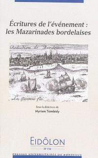 Ecritures de l'événement : les mazarinades bordelaises