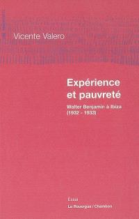 Expérience et pauvreté : Walter Benjamin à Ibiza (1932-1933)