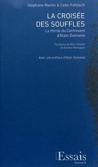 La croisée des souffles : La horde du contrevent d'Alain Damasio