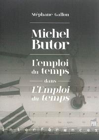 Michel Butor : l'emploi du temps dans L'emploi du temps