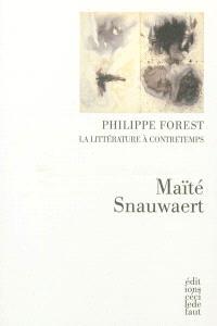 Philippe Forest, la littérature à contretemps