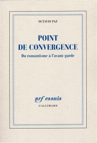 Point de convergence : du romantisme à l'avant-garde