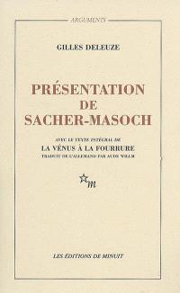 Présentation de Sacher-Masoch : le froid et le cruel