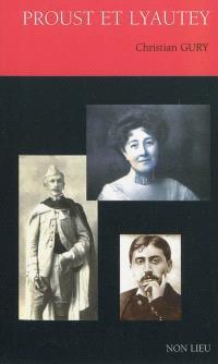 Proust et Lyautey