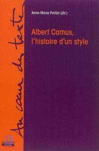 Albert Camus, l'histoire d'un style