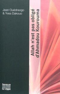 Allah n'est pas obligé d'Ahmadou Kourouma