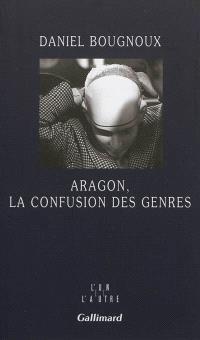 Aragon, la confusion des genres