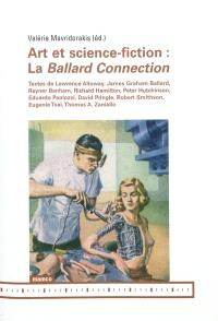 Art et science-fiction : la Ballard Connection