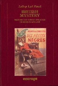 British Mistery : histoire du roman policier classique anglais